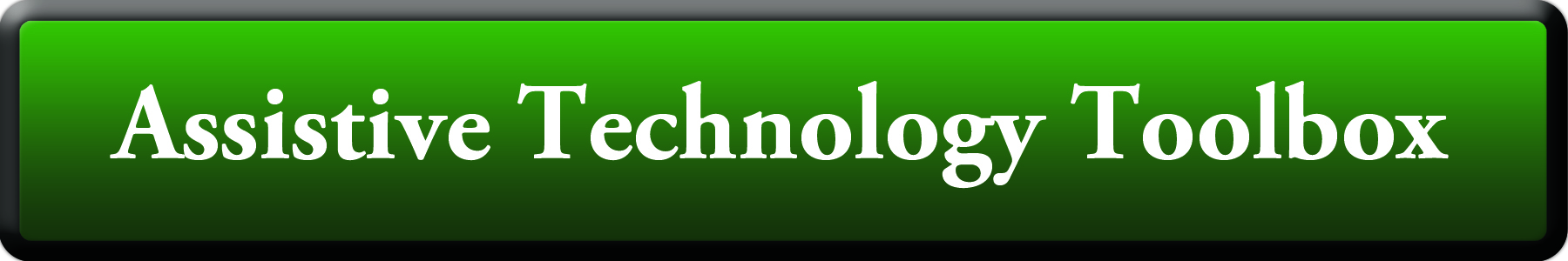 Assistive Technology Toolbox